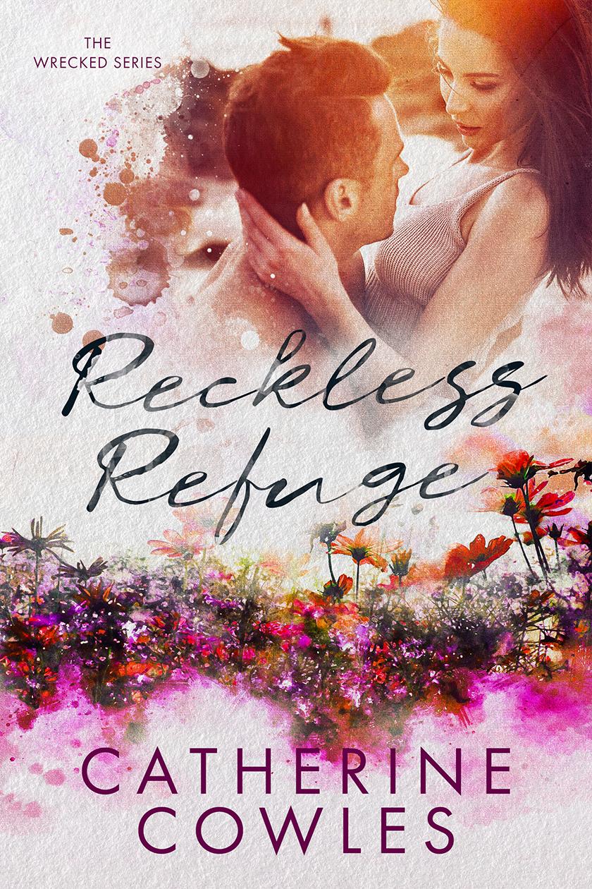 Reckless Refuge (Wrecked, #4)