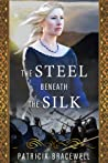 The Steel Beneath the Silk (The Emma of Normandy Trilogy #3)
