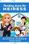Hunting Down the Heiress (Dog Detective - The Beagle Mysteries Book 3)