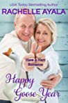 Happy Goose Year: The Hart Family (Have A Hart Book 9)