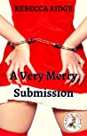 A Very Merry Submission (12 Days of Lustmas)