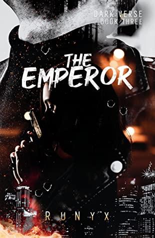 The Emperor (Dark Verse, #3) by RuNyx