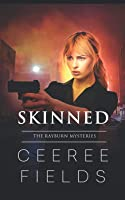 Skinned (The Rayburn Mysteries, #2)