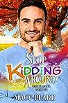 Stop Kidding Around (Magical Mates #2)