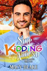 Stop Kidding Around (Magical Mates #2)