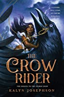 The Crow Rider: 2 (Storm Crow)