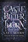 Castle of Bitter Thorn (The Fae of Bitter Thorn, #2)