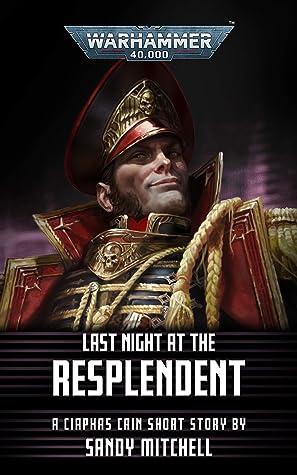 Last Night at the Resplendent