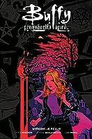 Buffy, přemožitelka upírů #01: Střední je peklo