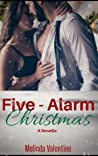 Five-Alarm Christmas : A Novella