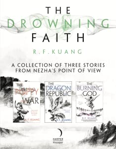 The Drowning Faith (The Poppy War, #2.5)