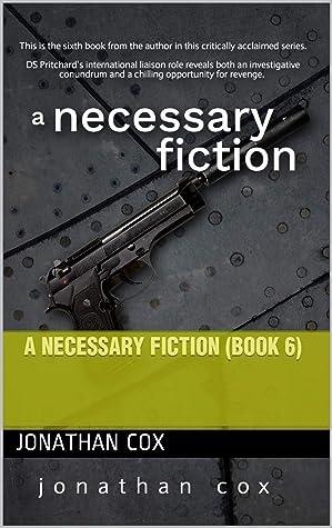 A Necessary Fiction