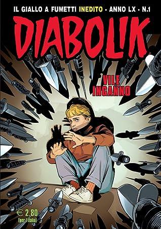 Diabolik Anno LX n. 1: Vile Inganno