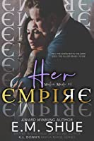 Her Empire (Mafia Made, #2)