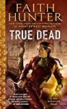 True Dead (Jane Yellowrock, #14)