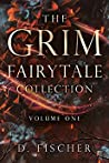 The Grim Fairytale Collection, Volume One