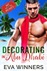 Decorating Abu Dhabi (Hot for the Holidays #7)