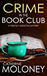 Crime in the Book Club (Detective Markham Mystery #10)