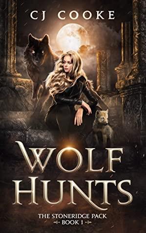 Wolf Hunts by C.J.   Cooke
