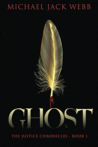 Ghost (The Justice Chronicles, Book 1)
