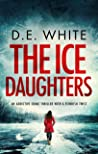 The Ice Daughters (Detective Dove Milson #2)