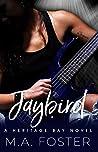 Jaybird (Heritage Bay, #1)