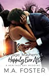 Marriage, Mayhem & Happily Ever After (Heritage Bay, #4)