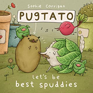 Pugtato: Let's Be Best Spuddies