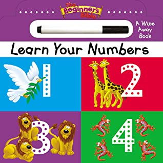 The Beginner's Bible Learn Your Numbers: a Wipe Away book
