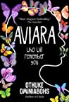 Aviara: Who will remember you