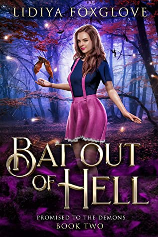 Bat Out of Hell by Lidiya Foxglove