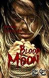 Blood Moon (Noc City, #2)