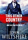This Other Country (More Heat Than the Sun, #4)