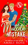 Mistletoe Mistake: A Brother's Best Friend Holiday Romance (Greetings From Avondale Book 1)