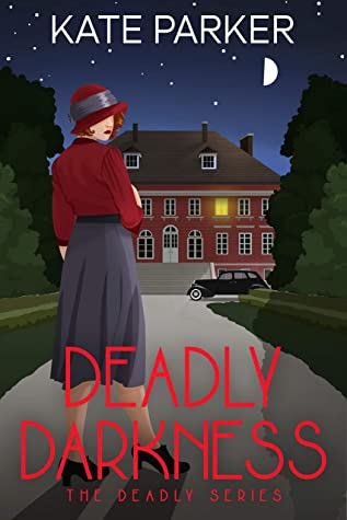 Deadly Darkness by Kate Parker