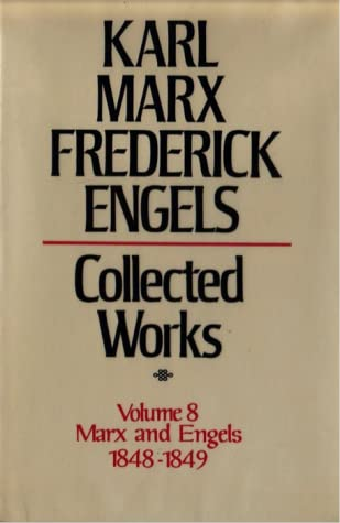 Collected Works, Volume 8: 1848-1849