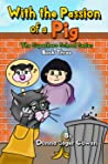 With the Passion of a Pig, (the Superhero School series, #3)