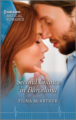 Second Chance In Barcelona by Fiona McArthur