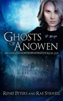 Ghosts of Anowen (The Aegean Immortals Series, #1)