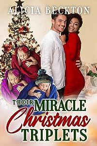 Their Miracle Christmas Triplets: BWWM, Christmas, Festive Season, Miracles Romance