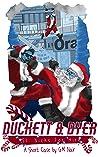 Duckett & Dyer: St. Nicks For Hire
