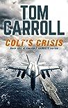 Colt's Crisis