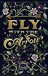 Fly with the Arrow (Bluebeard's Secret, #1)