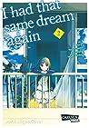 I had that same dream again 2 (また、同じ夢を見ていた #2)