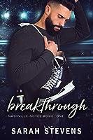 Breakthrough (Nashville Notes Series Book 1)