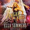 Angel Fire by Ella Summers