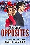 Polar Opposites : A Cozy AF Christmas 4