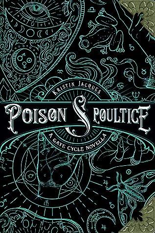 Poison & Poultice (A Gate Cycle Novella)