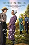 A Double Dose of Love (Amish Mail-Order Bride #1)
