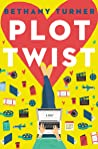 Plot Twist by Bethany Turner